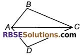 RBSE Solutions for Class 9 Maths Chapter 7 त्रिभुजों की सर्वांगसमता एवं असमिकाएँ Ex 7.1