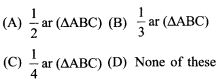RBSE Solutions for Class 9 Maths Chapter 10 Area of Triangles and Quadrilaterals Additional Questions - 7