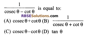 RBSE Solutions for Class 9 Maths Chapter 14 Trigonometric Ratios of Acute Angles Additional Questions - 1