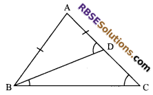RBSE Solutions for Class 9 Maths Chapter 7 Congruence and Inequalities of Triangles Miscellaneous Exercise 15