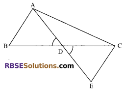RBSE Solutions for Class 9 Maths Chapter 7 Congruence and Inequalities of Triangles Miscellaneous Exercise 7