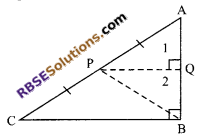 RBSE Solutions for Class 9 Maths Chapter 7 Congruence and Inequalities of Triangles Miscellaneous Exercise 9